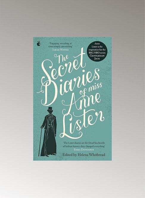 THE SECRET DIARIES OF MISS ANN LISTER