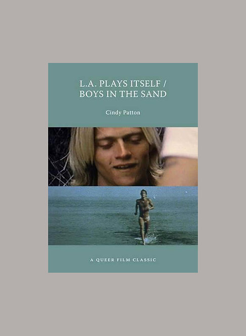 L.A. PLAYS ITSELF / BOYS IN THE SAND