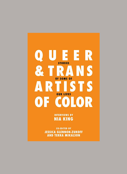 QUEER & TRANS ARTISTS OF COLOR
