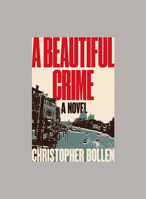 A BEAUTIFUL CRIME