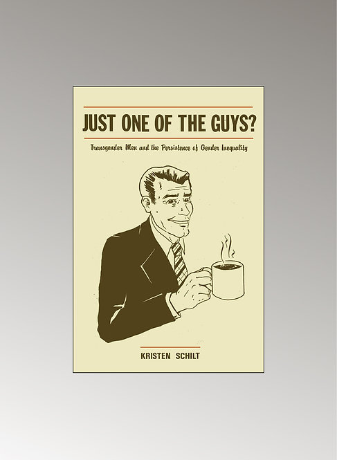 JUST ONE OF THE GUYS?