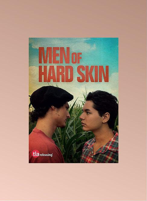 MEN OF HARD SKIN