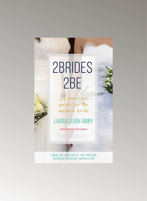 2 BRIDES 2 BE