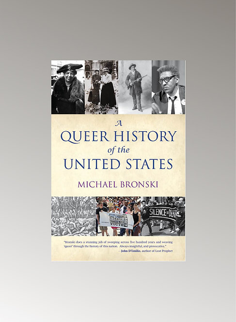 A QUEER HISTORY OF US