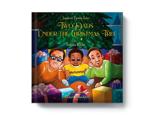 Two Dads Under the Christmas Tree - Luxury Edition - Hardcover