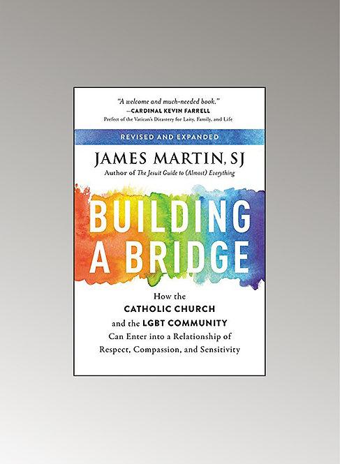 BUILDING A BRIDGE