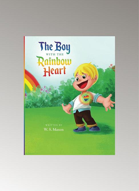 THE BOY WITH THE RAINBOW HEART