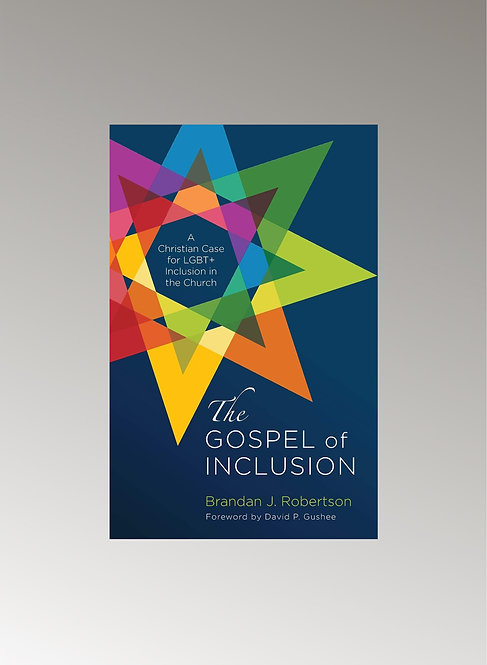 THE GOSPEL OF INCLUSION