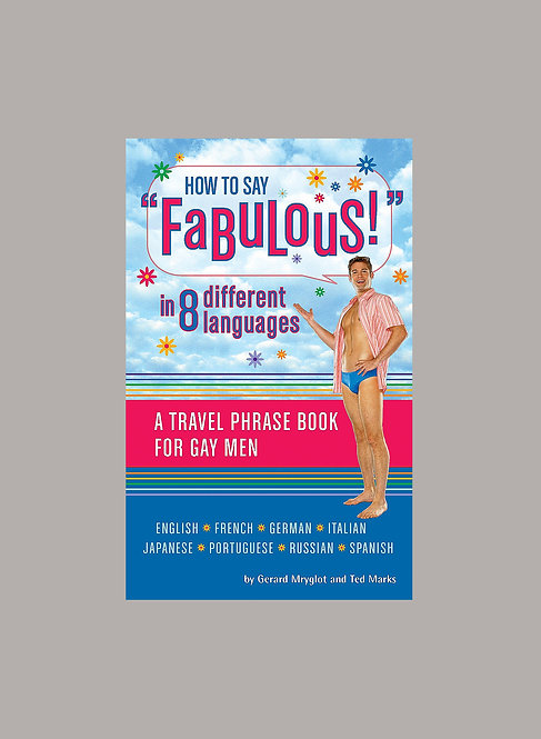 HOW TO SAY FABULOUS IN 8 DIFFERENT LANGUAGES