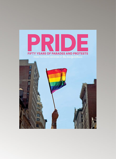 PRIDE - FIFTY YEARS OF PARADES