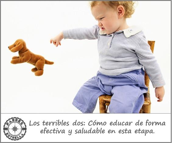 terribles dos; psicología infantil; disciplina con amor; límites; psicoanálisis; padres estrella; judith celis