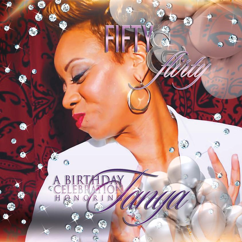 """""""Fifty & Flirty"""" • A Birthday Celebration honoring Tanya Bennett"""