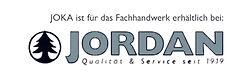 Joka ist für das Fachhandwerk erhältlich bei: Jordan Qualität & Service seit 1919