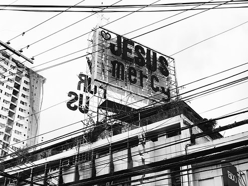 Jesus Mercy everyday please. Manila, Philippines