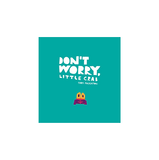 Don't Worry Little Crab - Book.png