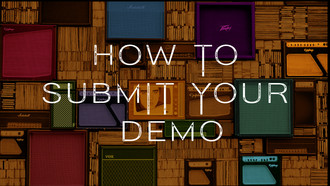 HOW TO SUBMIT YOUR DEMO