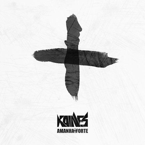 "CD Kaines ""Amanha + Forte"""