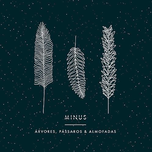 CD Minus - Arvores, pássaros e almofadas