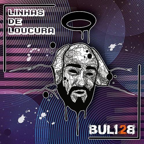 CD Buli 2B - Linhas de Loucura