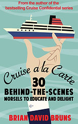 Cruise a la Carte Brian David Bruns