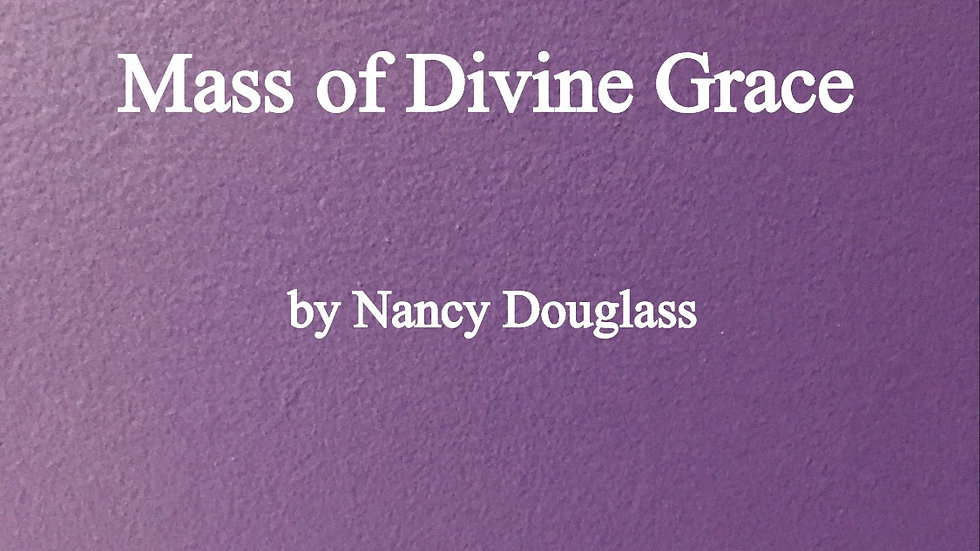 Mass of Divine Grace octavo