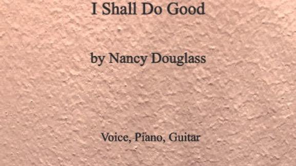 I Shall Do Good octavo