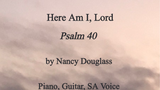 Here Am I, Lord (Psalm 40)