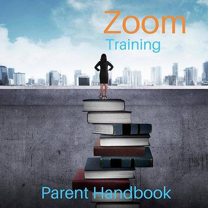 Zoom Training: Parent Handbook. 1 hour.