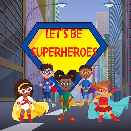 August Lesson Plan: Superhero