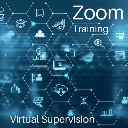 Zoom Training: Virtual site supervision. 1 hour.