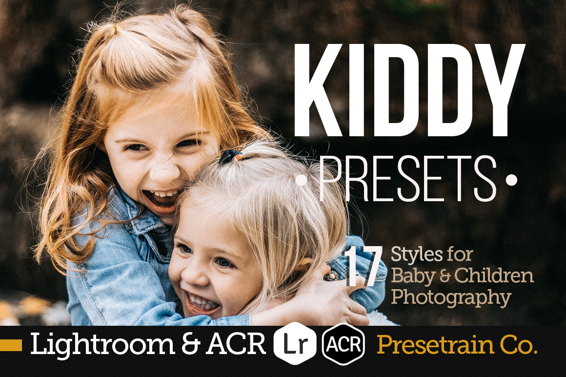 Kiddy Children & Newborn Presets