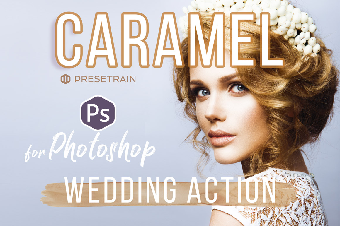 Caramel Wedding Actions - Presetrain
