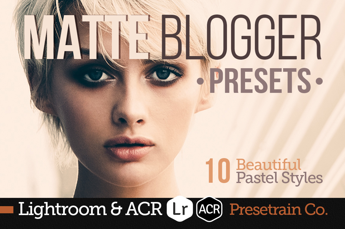 Pastel Matte Blogger presets by Presetrain Co.