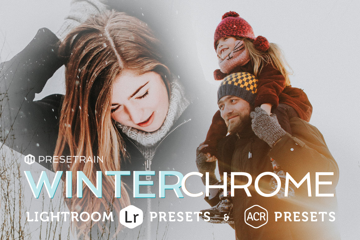 Winterchrome Presets for LR & ACR