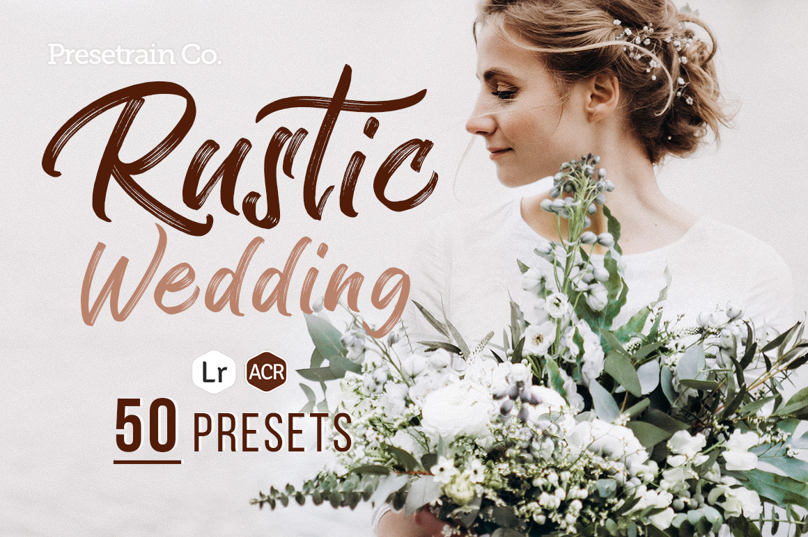 Rustic Wedding Presets by Presetrain