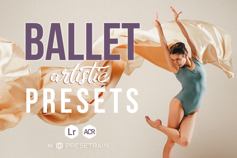 Ballet Artistic Presets by Presetrain Co