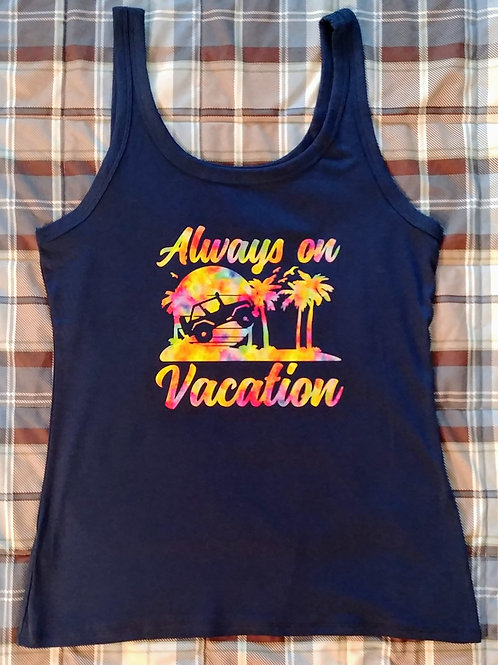 Always on Vacation Shirt