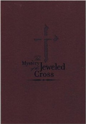 THE MYSTERY OF THE JEWELED CROSS.jpg