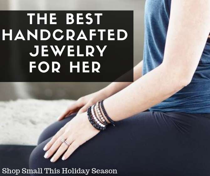 The Best Handcrafted Jewelry for Her