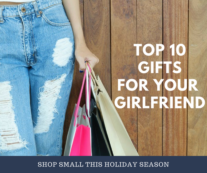 Top 10 Gifts To Give Your Girlfriend