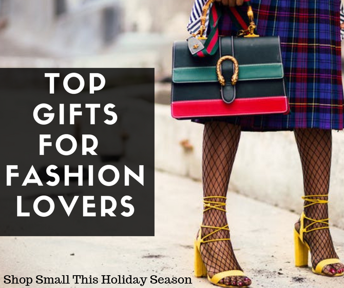 The Best Gifts For The Fashionista