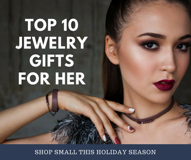 Top 10 Jewelry Gifts For Her
