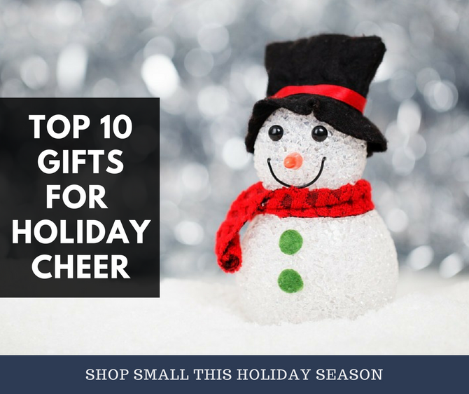 Top 10 Gifts for Holiday Cheer