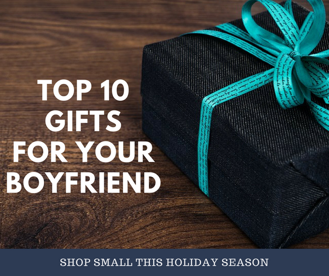 Top 10 Gifts To Give Your Boyfriend