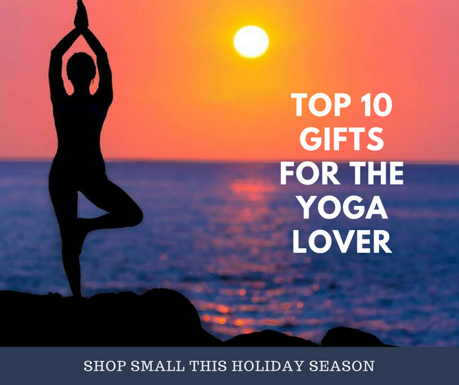 Top 10 Gifts For The Yoga Lover