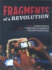 Fragmentic of a Revolution