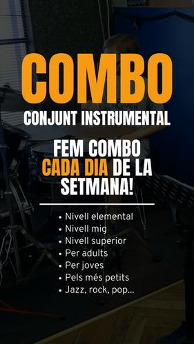 HORARIS COMBO Conjunt Instrumental  Classes diaries! - Nivell elemental - Nivell mig - Nivell superior - Per adults - Per joves - Pels més petits - Jazz, rock, pop, R&B...
