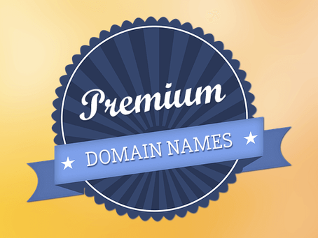 Owning a Premium Domain is a MUST!