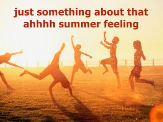 AHHHH SUMMER ...