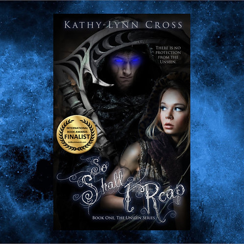 So Shall I Reap - Book One The Unseen Series